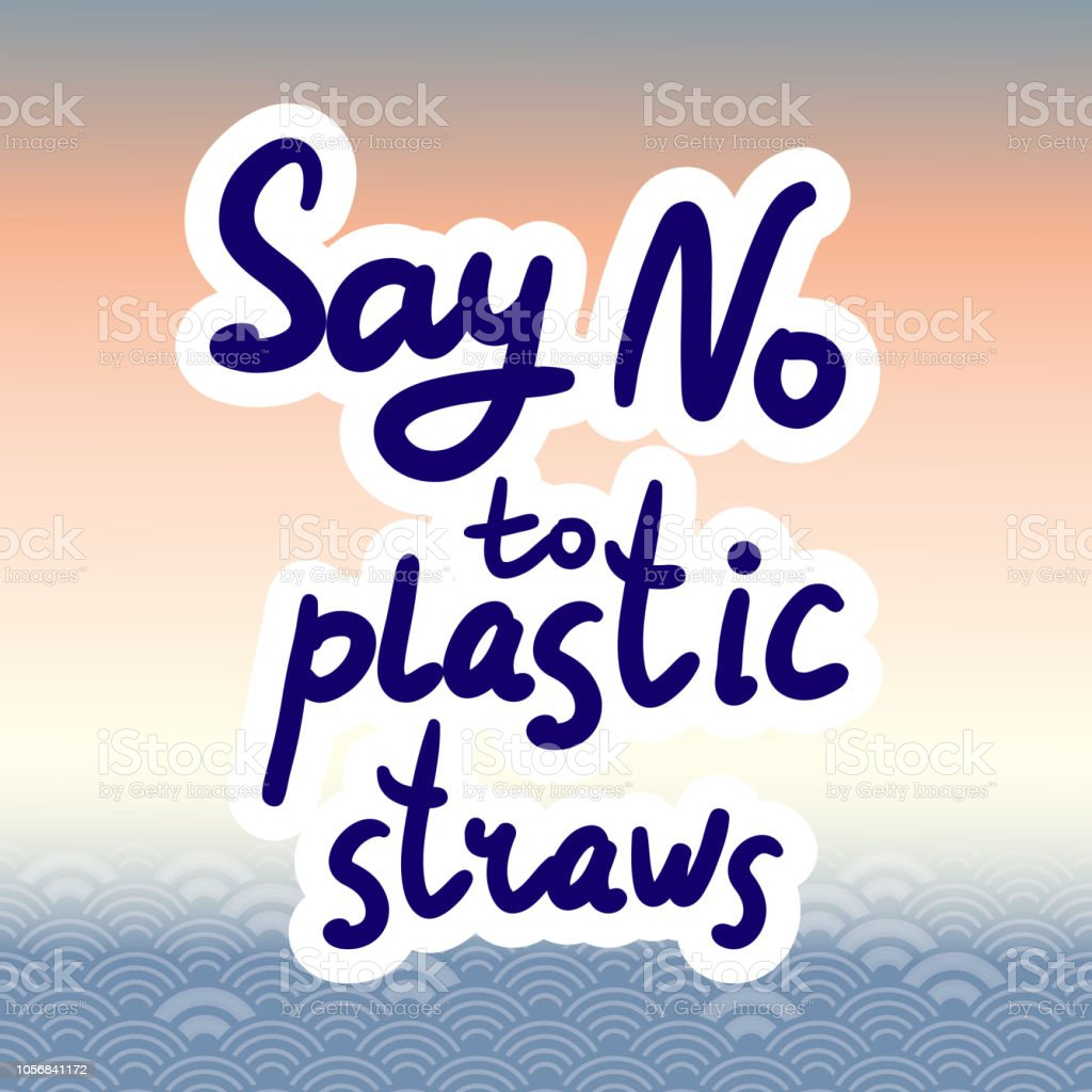 Say no to plastic straws. Blue text, calligraphy, lettering, doodle by hand. Abstract sea ocean scales background with circle pattern. Pollution problem concept Eco, ecology banner poster. Vector vector art illustration