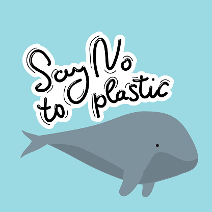 Say no to plastic. Whale, sea, ocean. Black text, calligraphy, lettering, doodle by hand on white. Pollution problem concept Eco, ecology banner poster. Vector