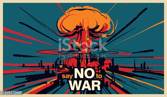 Say no to war, Nuclear bomb explosion illustration vector