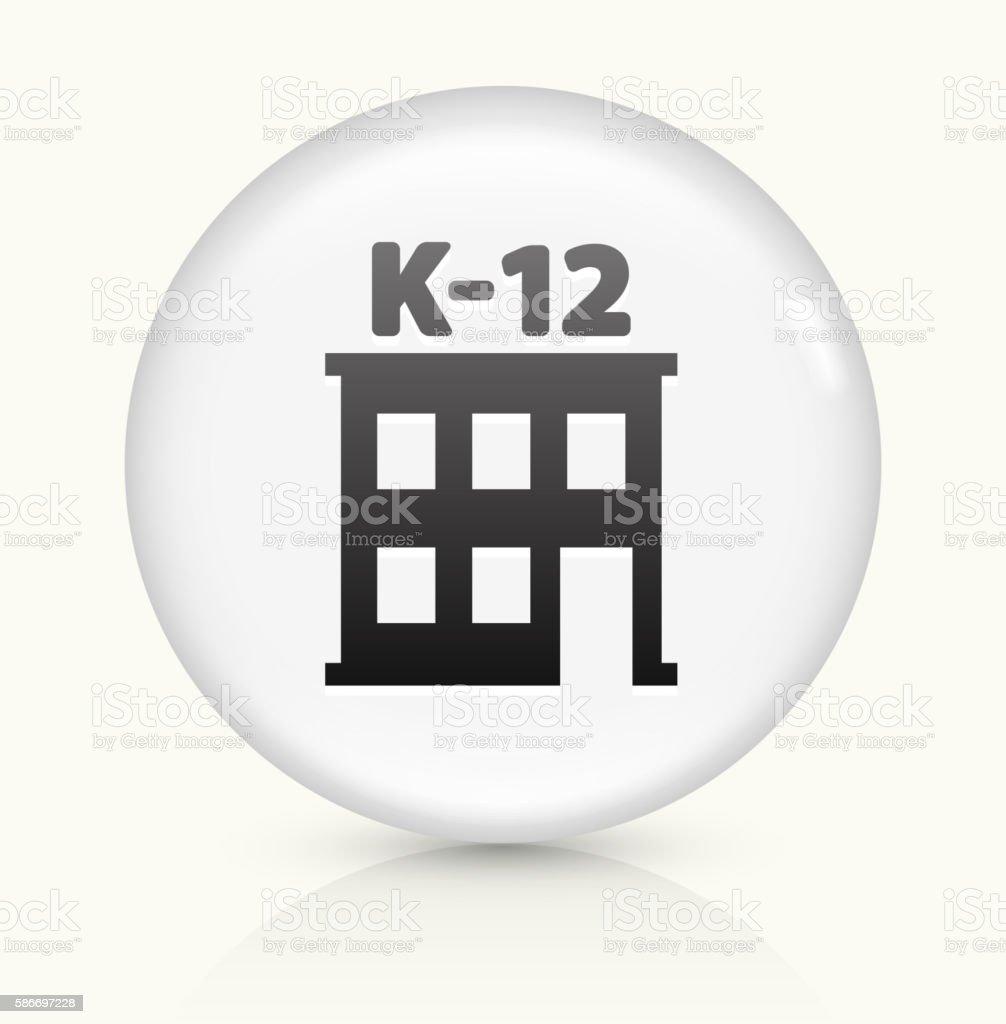 K-12 School icon on white round vector button vector art illustration