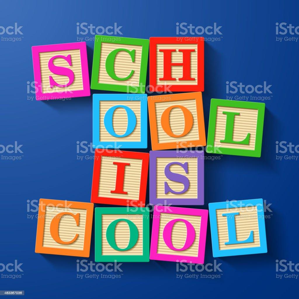 La escuela está tonos frase compilados con bloques de letra del alfabeto de madera - ilustración de arte vectorial