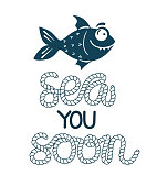 Sea fish simple styling print. Two color. Quote lettering with sea rope. Print for kids t-shirt and sea style souvenirs. Isolated on white background.