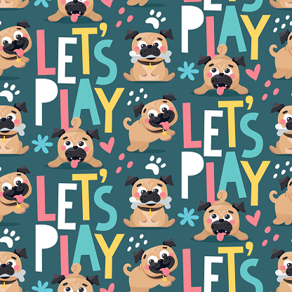 Seamless cute vector animal pattern with pug dogs Lets play