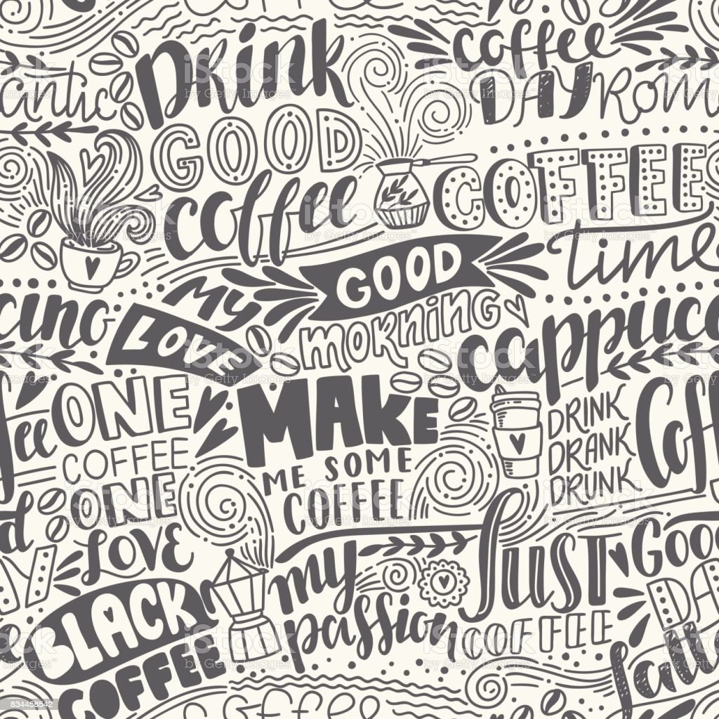 seamless lettering coffee pattern quotes hand drawn vector