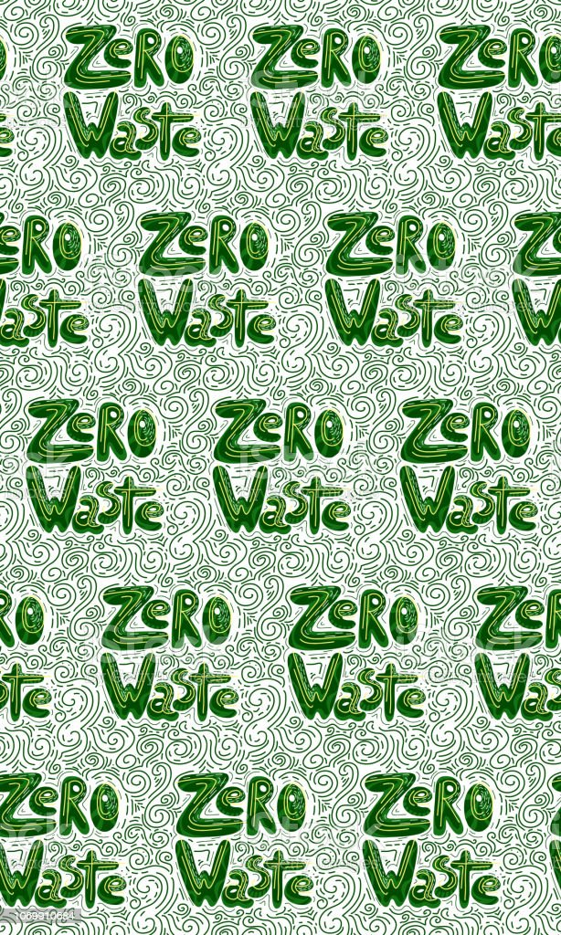 Seamless pattern with handwritten green lettering Zero waste with decoration.  Vector  doodle texture vector art illustration