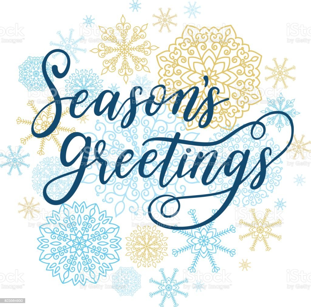 Season's Greetings card. Vector winter holiday background with hand lettering calligraphy, snowflakes, falling snow.
