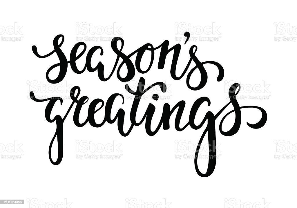 Seasons greetings hand drawn creative calligraphy and brush
