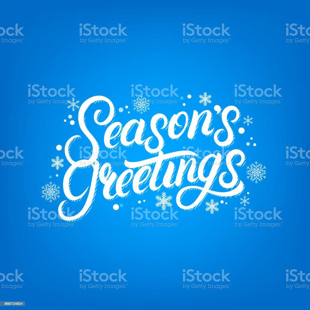 Seasons Greetings hand written lettering design. Modern brush calligarphy for Christmas card.