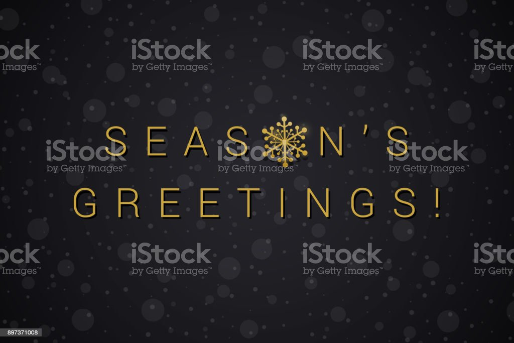 Season\'s Greetings in Gold text and black background