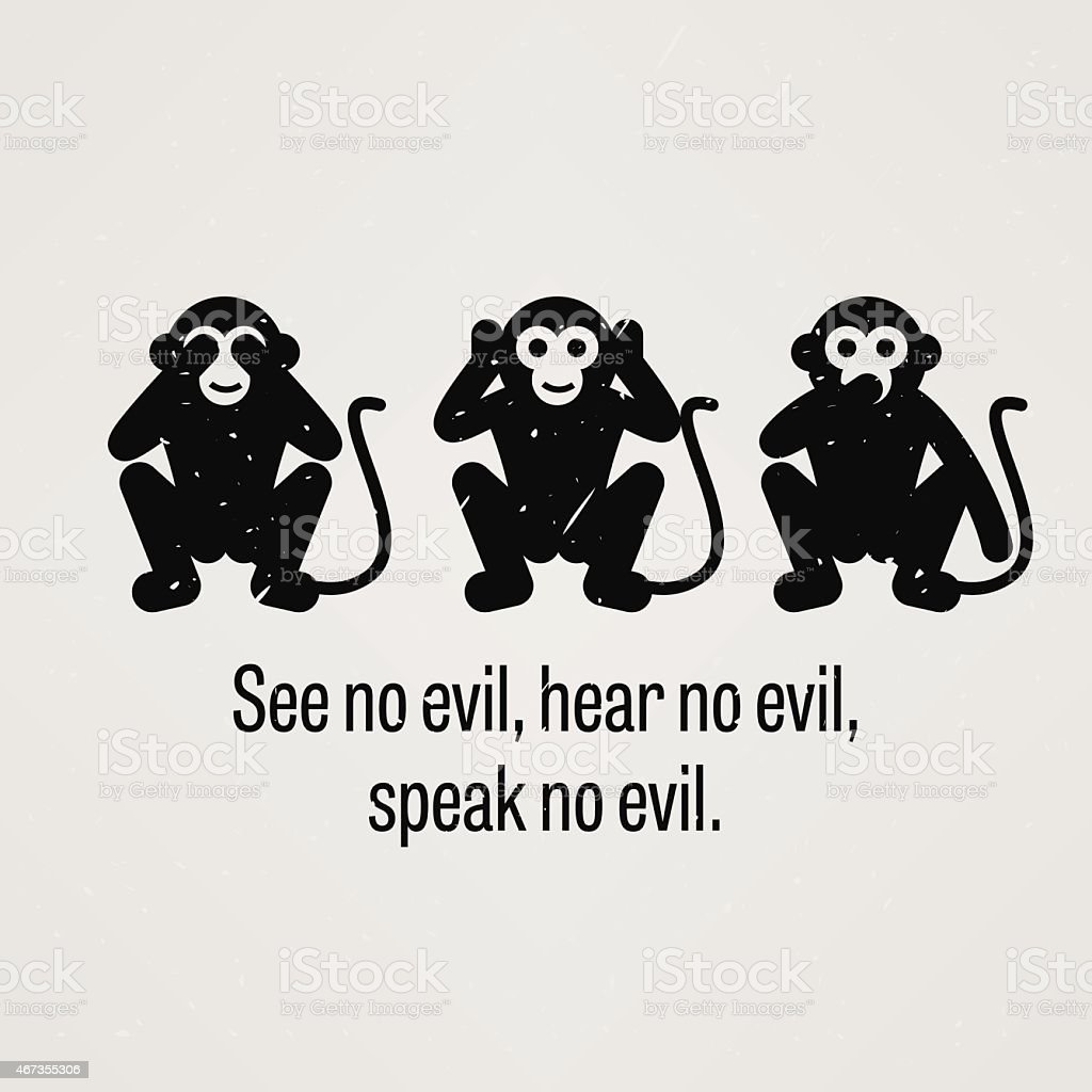 , See no Evil Hear no Evil Speak no Evil; - ilustración de arte vectorial
