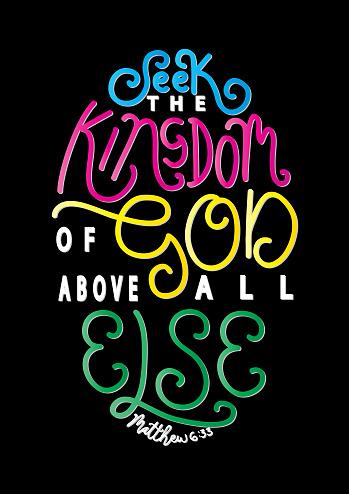 Seek The Kingdom Of God