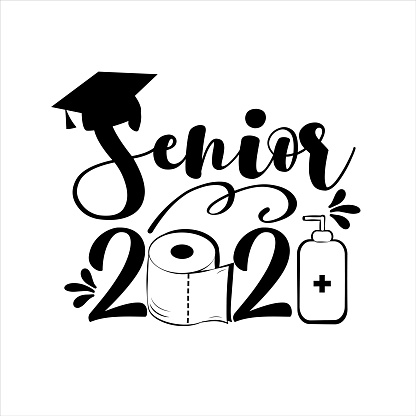 Senior 2021- with toilet paper and Graduation Cap, in covid-19 pandemic self isolated period.