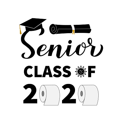 Senior Class Of 2020 Lettering With Toilet Paper And