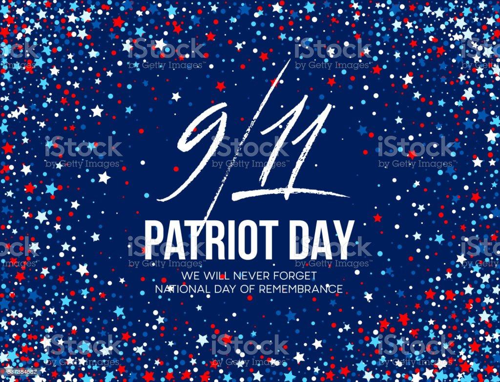 September 11, 2001 Patriot Day background. We Will Never Forget. background. Vector illustration vector art illustration