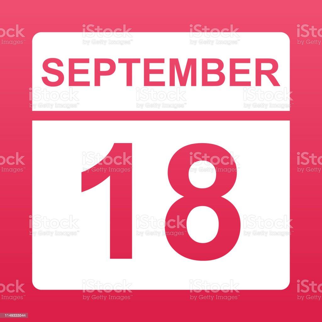 Calendario En Blanco.Ilustracion De 18 De Septiembre Calendario Blanco Sobre Un Fondo De Color Dia En El Calendario Decimoctavo De Septiembre Ilustracion Vectorial Simple