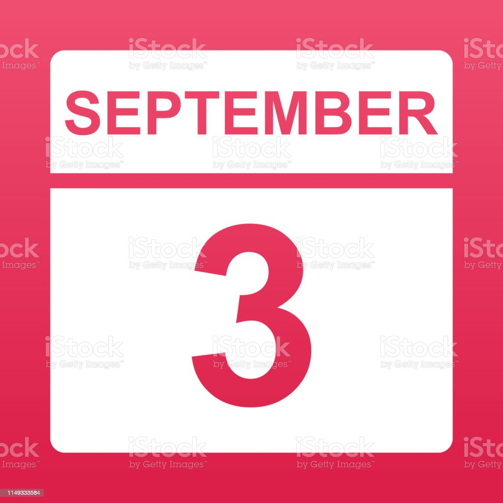 September 3. White calendar on a colored background. Day on the...