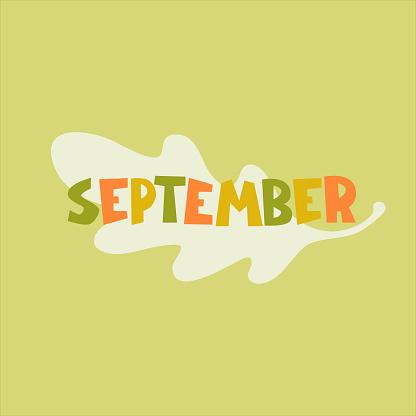September. Autumn seasonal background. Hand lettering, oak leaf