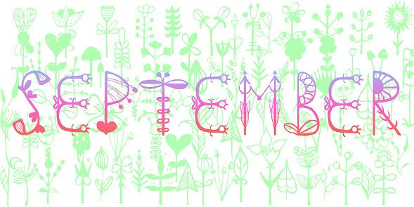 September - hand drawn lettering vegetative . Perfect brush typography for cards, poster, t-shirt, invitations. Vector illustration.