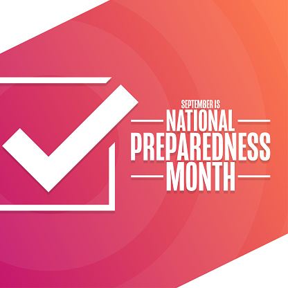September is National Preparedness Month. Holiday concept. Template for background, banner, card, poster with text inscription. Vector EPS10 illustration