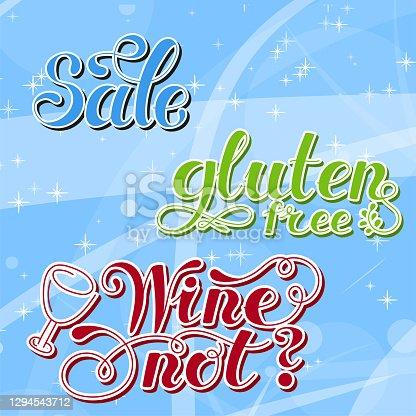 istock Set Lettering words. Gluten free, sale, wine not. Hand drawn. Vector illustration . Design element. 1294543712