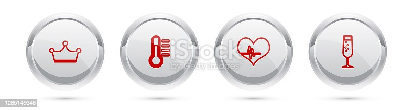 Set line Crown, Thermometer, Heart rate and Glass of champagne. Silver circle button. Vector.