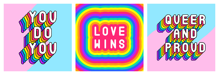 """Set of 3 LGBT pride month cards """"You Do You"""", """"Love wins"""", """"Queer and Proud"""", etc. Motivational designs. Rainbow colored text slogan posters. Vector illustrations."""