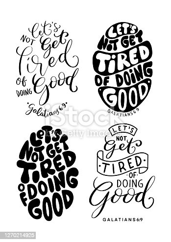 istock Set Of Bible Quote. Let's Not Get Tired Of Doing Good 1270214925