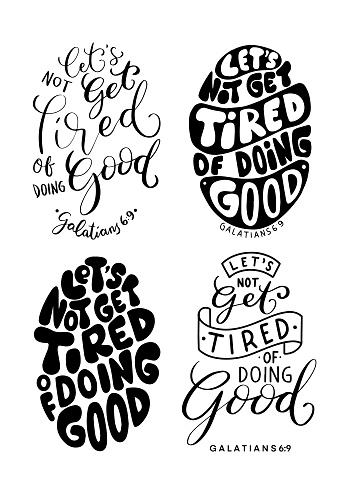Set Of Bible Quote. Let's Not Get Tired Of Doing Good