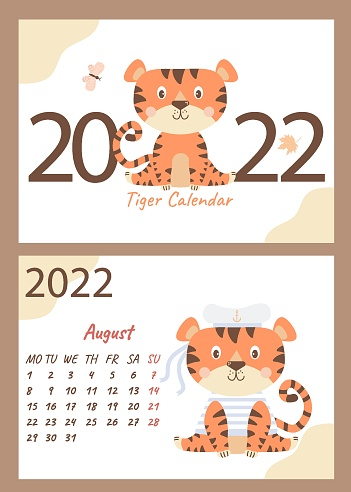 Set of calendar for August 2022 and cover. Cute tiger sailor in a vest and hat with ribbons. Vector illustration. A4 horizontal template. Week starts on Monday. Year of the Tiger