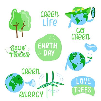 Set of ecological label - Earth day, Green Energy, Save trees, Love Trees,   Go Green. Hand drawn ecology lettering, illustration of Eatrh, design poster, t shirt design, sticker, emblem, banner