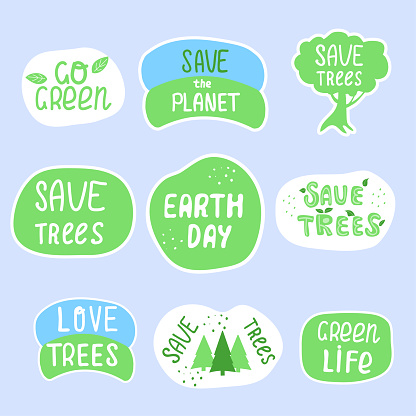 Set of ecological stickers, labels with inskription Earth Day, Save the Planet, Go Green, Save Trees. Hand drawn ecology lettering, design poster, t shirt design, sticker, emblem, banner