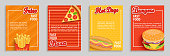 Set of fast food shop flyers,banners.Collection of fries, pizza, hot dog, burger menu pages for caffee, resaurant. Posters, cards for cafeteris truck advertise.Template for design,vector illustration.