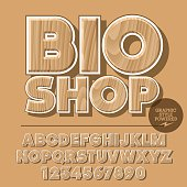 Vector set of alphabet letters, numbers and punctuation symbols. Wooden logotype for ecology activity with text Bio shop. File contains graphic styles
