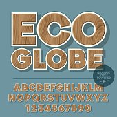 Vector set of alphabet letters, numbers and punctuation symbols. Wooden icon for ecology activity with text Eco globe. File contains graphic styles