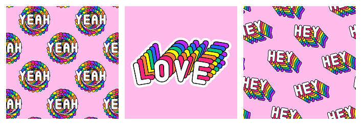 """Set of LGBT pride month poster and seamless patterns with rainbow-colored patches """"Love"""", """"Hey"""", """"Yeah"""". Vector illustrations."""