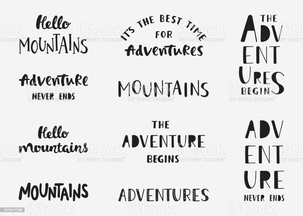 Set Of Mountains And Adventure Hand Drawn Lettering Phrases