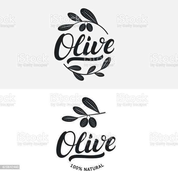 Set of olive hand written lettering label badge or emblem vector id670642460?b=1&k=6&m=670642460&s=612x612&h=sfoqmc2xqyl0ty0veh3h 6kftotqpfda s5r9h6jycw=
