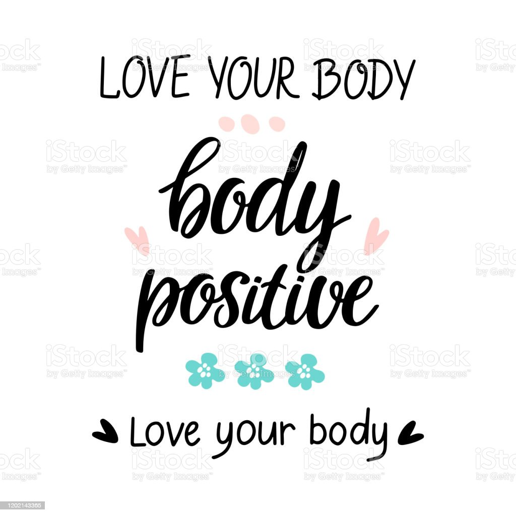 Set Of Quotes Body Positive With Green Flower Pink Hearts Stock Illustration Download Image Now Istock