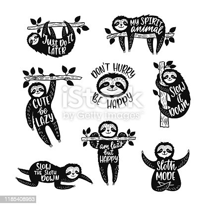 Set of sketch cartoon slothes with inspirational quotes. Hand drawn cute doodle vector illustrations. Positive animal typography designs for print, poster, tee shirt, wall art.
