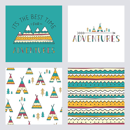 Set of stylish outdoor cards template. It is the best time for adventure. Hand drawn lettering phrase with mountain silhouette, seamless backgrounds and ethnic elements: wigwams, trees and arrow.