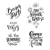 Set of Summer hand drawn brush letterings. Handwritten calligraphy design – beach party, may your summer be wild, the best summer time, good vibes, summer breeze make me feel fine. Print for T-shirt, poster, greeting cards