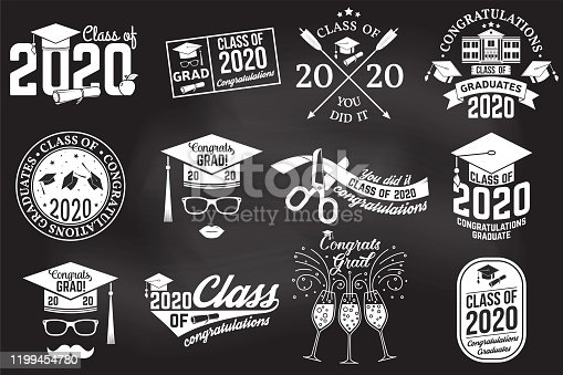 Set of Vector Class of 2020 badges on the chalkboard. Concept for shirt, print, seal, overlay, stamp, greeting, invitation card. Typography design- stock vector.
