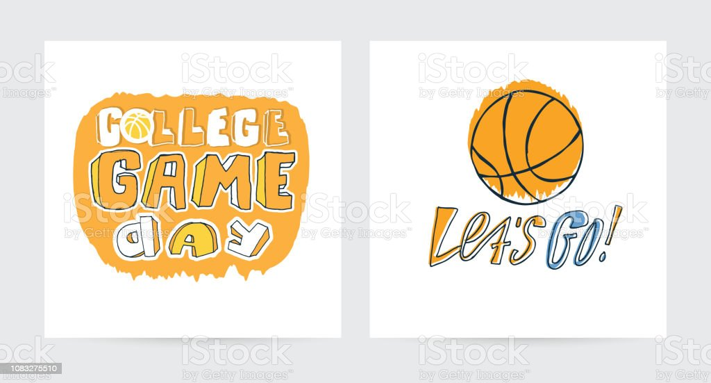 Set of vector sketch illustrations, designs for basketball. T-shirt sports print, typography design, slogan. Hand drawn phrase Let's go, College, game day, for boy, modern calligraphy.