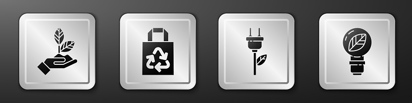 Set Plant in hand, Paper bag with recycle, Electric saving plug in leaf and Light bulb with leaf icon. Silver square button. Vector