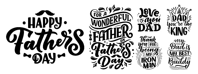 Set with lettering for Father's day greeting card, great design for any purposes. Typography poster. Vector illustration.