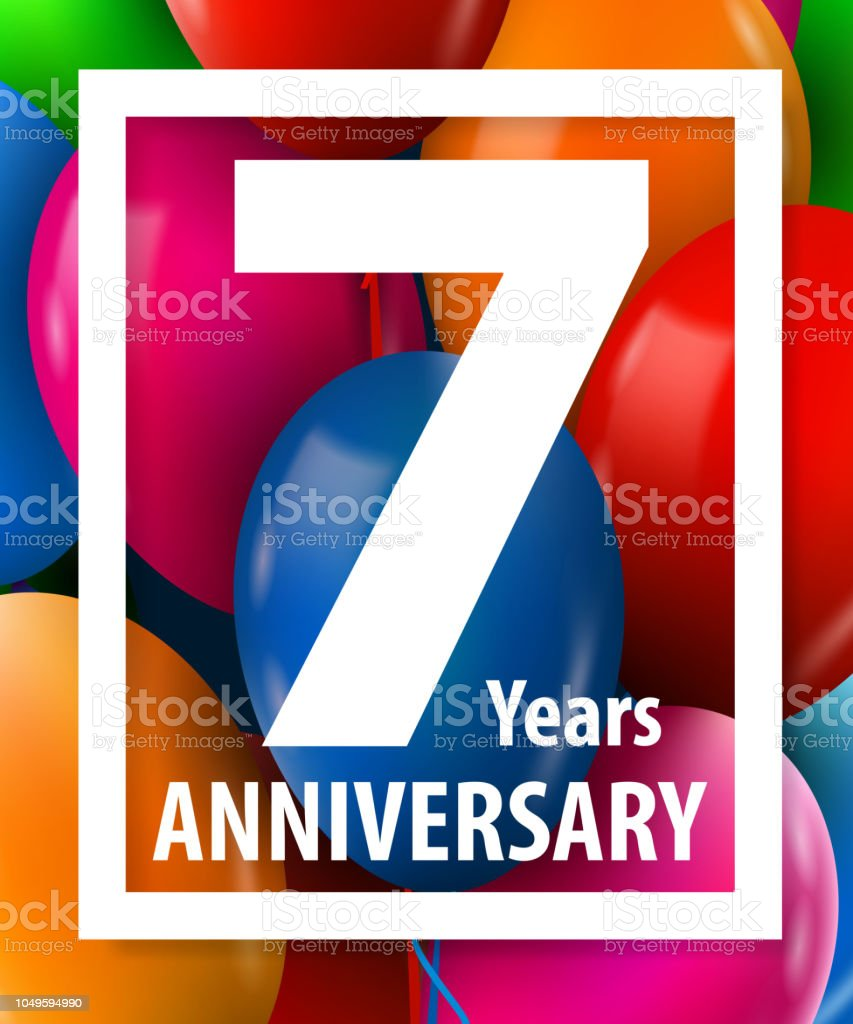 Seven years anniversary. 7 year. Greeting card or banner concept. vector art illustration