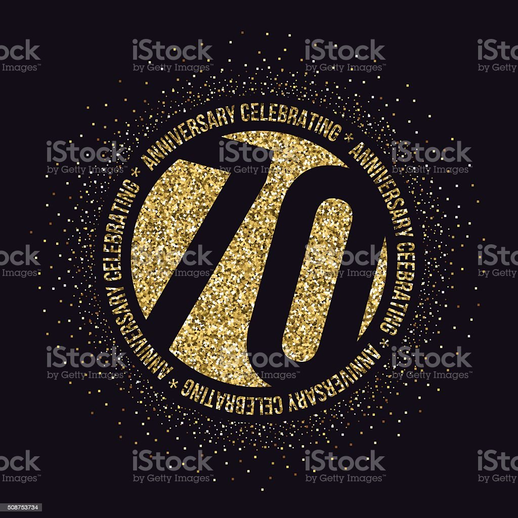 Seventy years anniversary celebration logotype. 70th anniversary golden logo. vector art illustration