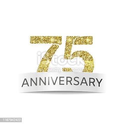 istock Seventy-five anniversary. Isolated icon of the 75th anniversary gold glitter color. 1167942422
