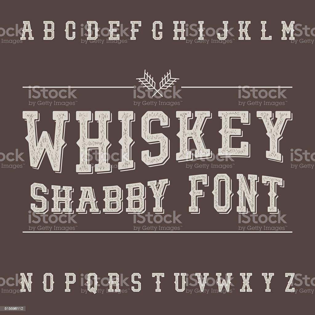 Shabby Vintage Whiskey Font. Alcohol Drink Label Design. Slab Se vector art illustration