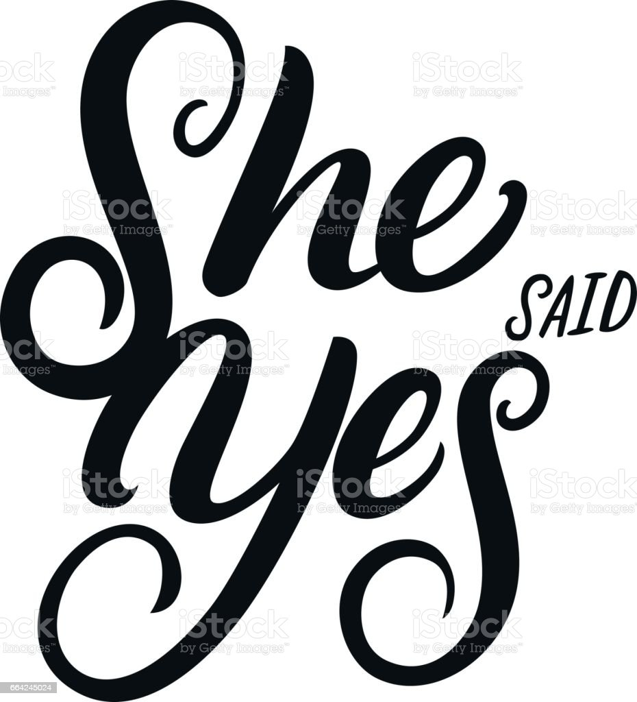 She said yes hand written lettering quote for greeting or invitation she said yes hand written lettering quote for greeting or invitation card royalty free she stopboris Choice Image